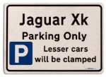 Jaguar Xk Car Owners Gift| New Parking only Sign | Metal face Brushed Aluminium Jaguar Xk Model